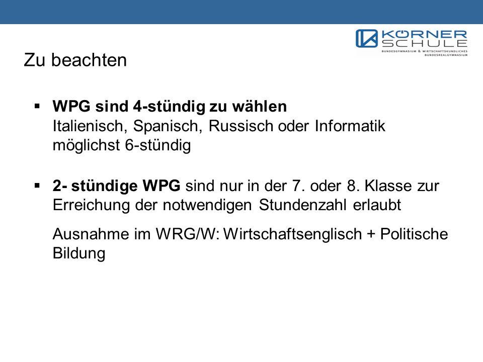 Checkliste WPG WRG/Wirtschaft: 4 plus 6 Stunden 1) Was möchte ich aus dem Bereich Wirtschaft wählen.
