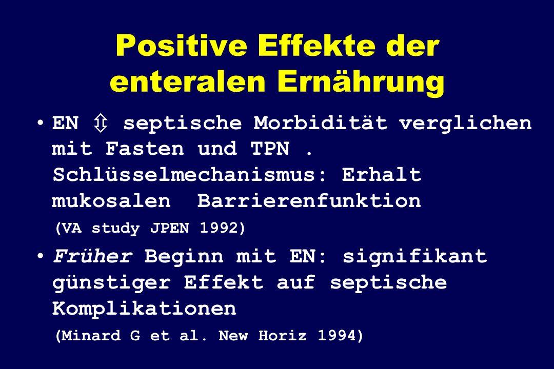 Positive Effekte der enteralen Ernährung EN septische Morbidität verglichen mit Fasten und TPN.