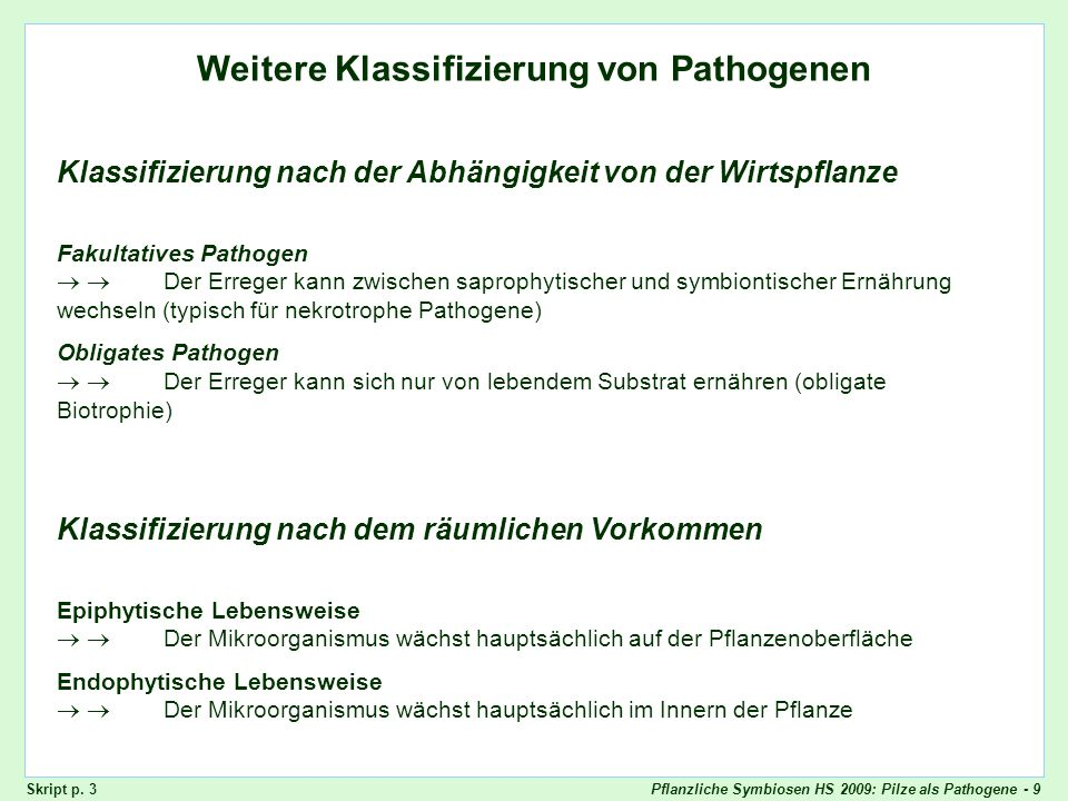 Pflanzliche Symbiosen HS 2009: Pilze als Pathogene - 30 Vertikale Resistenz + + --+ + + + + - - + + - -- + + + + + + + + + + + + Skript - p.
