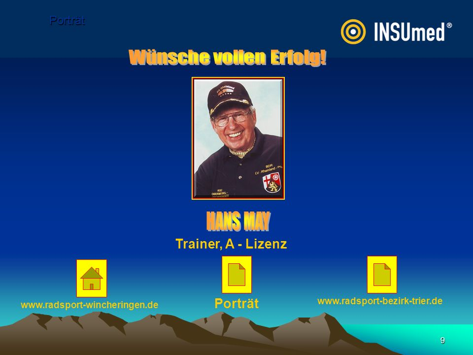 9 Porträt Trainer, A - Lizenz Porträt www.radsport-wincheringen.de www.radsport-bezirk-trier.de