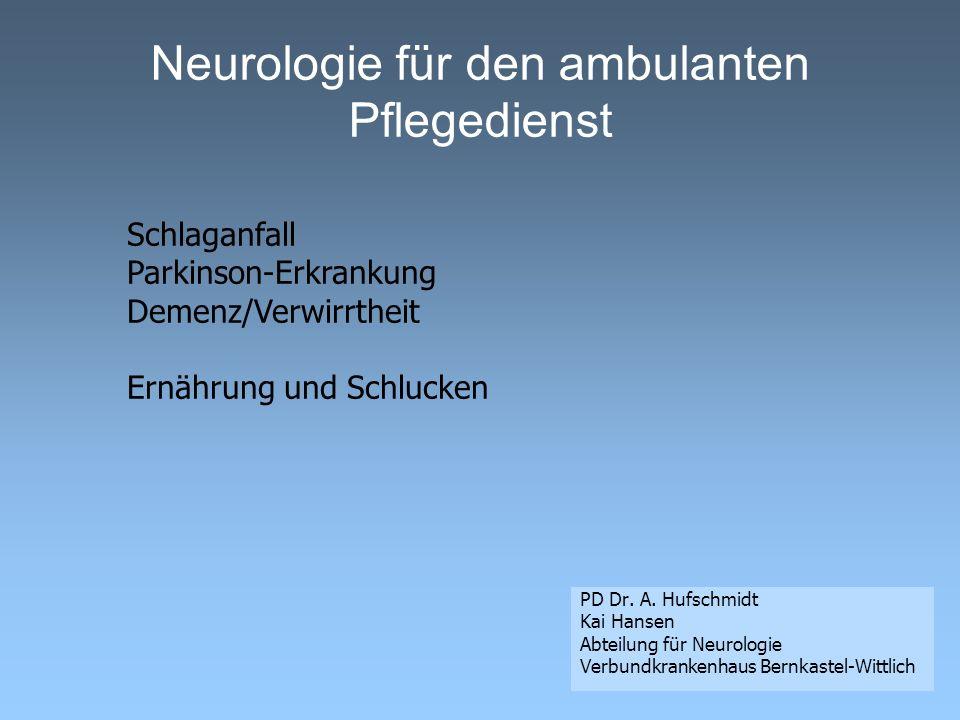 Neurologie für den ambulanten Pflegedienst PD Dr.A.