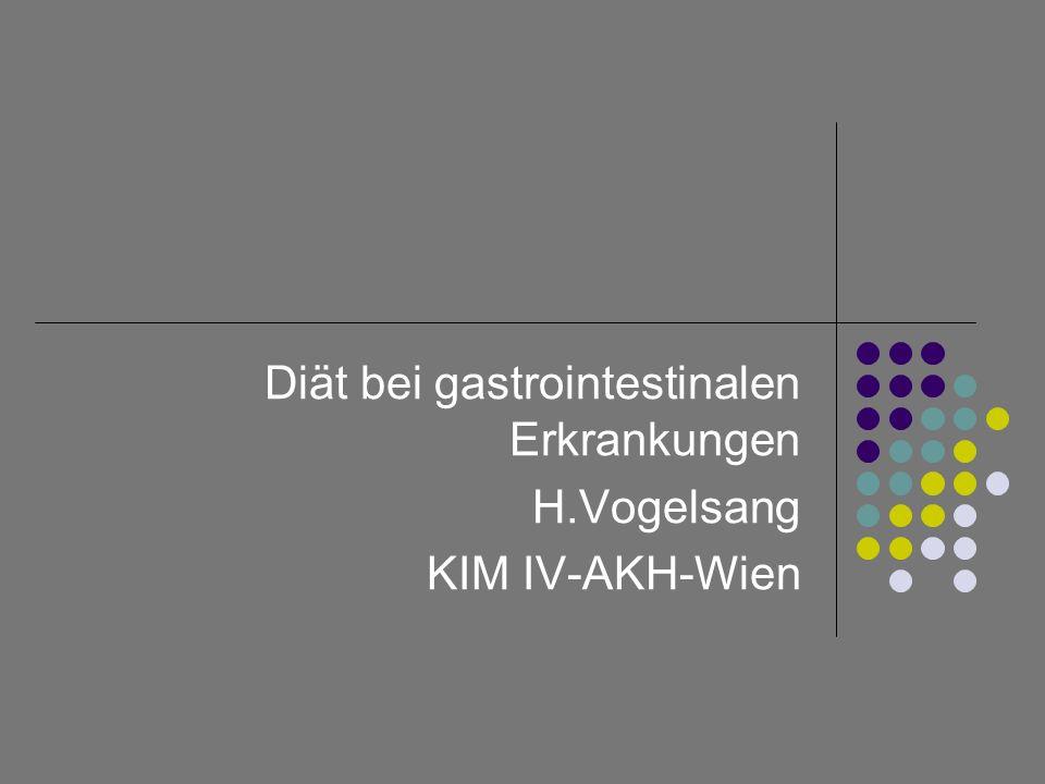 Diät bei gastrointestinalen Erkrankungen H.Vogelsang KIM IV-AKH-Wien