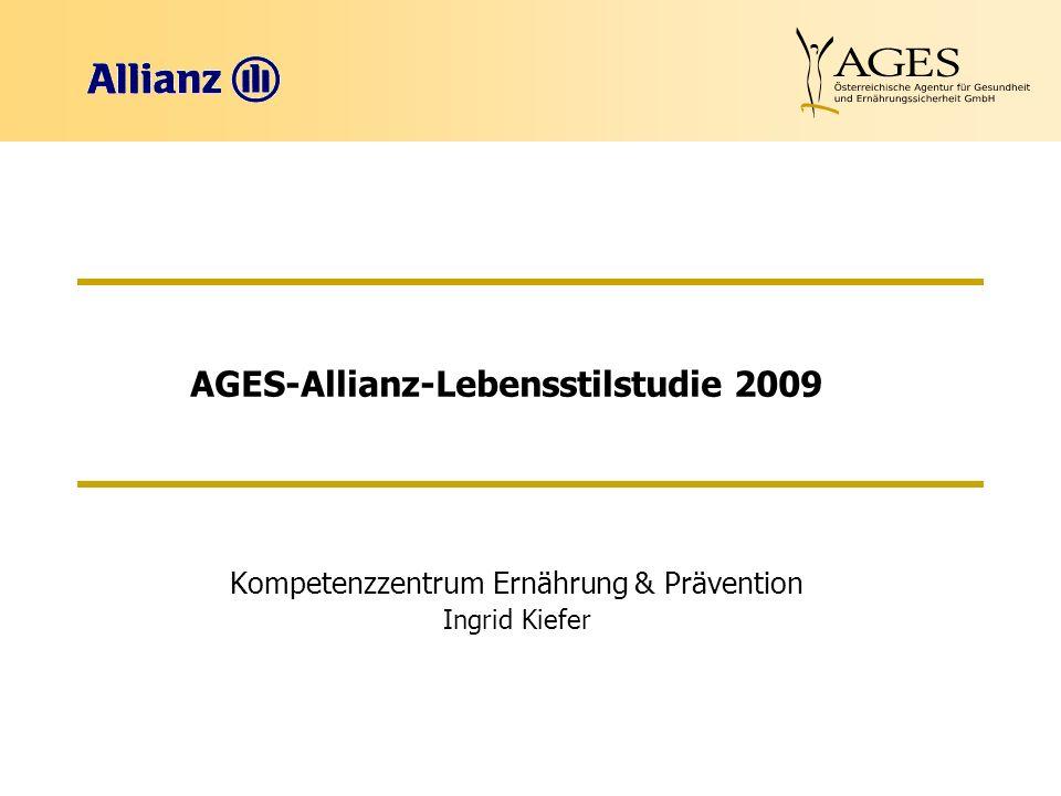 AGES-Allianz-Lebensstilstudie 2009 Kompetenzzentrum Ernährung & Prävention Ingrid Kiefer