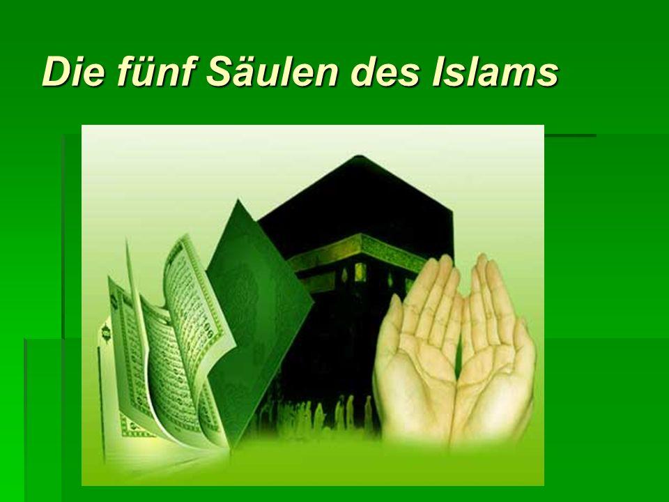 Die fünf Säulen des Islams