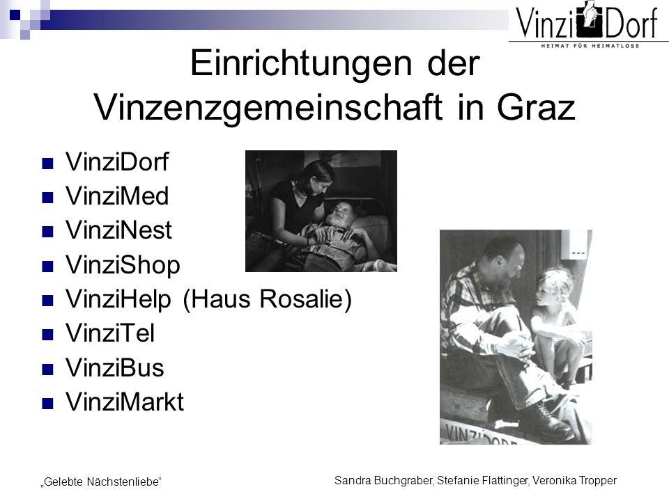 Sandra Buchgraber, Stefanie Flattinger, Veronika Tropper Gelebte Nächstenliebe Einrichtungen der Vinzenzgemeinschaft in Graz VinziDorf VinziMed VinziN