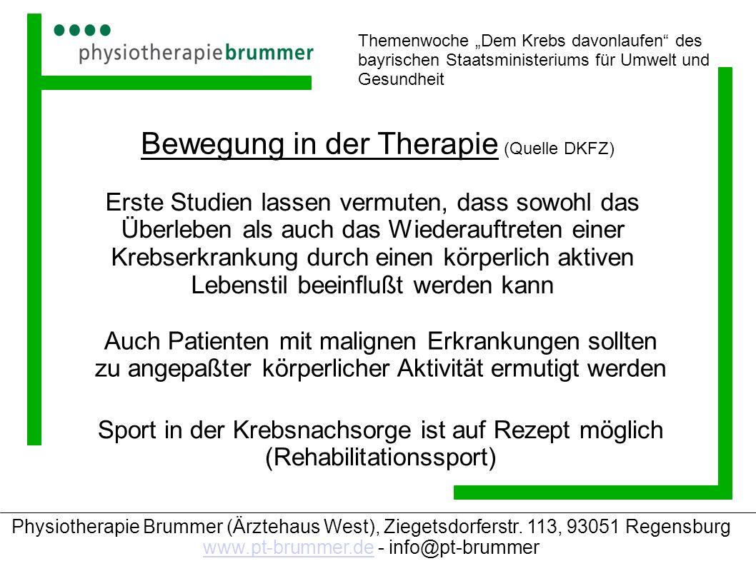 Physiotherapie Brummer (Ärztehaus West), Ziegetsdorferstr. 113, 93051 Regensburg www.pt-brummer.de - info@pt-brummer www.pt-brummer.de Themenwoche Dem