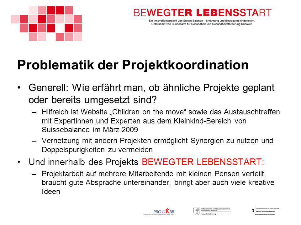 Problematik der Projektkoordination Generell: Wie erfährt man, ob ähnliche Projekte geplant oder bereits umgesetzt sind.