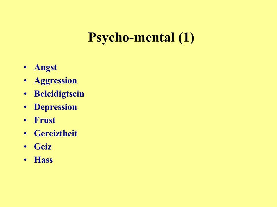 Angst Aggression Beleidigtsein Depression Frust Gereiztheit Geiz Hass Psycho-mental (1)