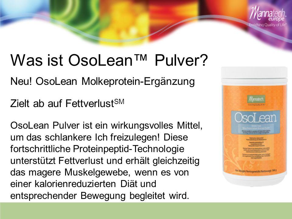 Was ist OsoLean Pulver? Neu! OsoLean Molkeprotein-Ergänzung Zielt ab auf Fettverlust SM OsoLean Pulver ist ein wirkungsvolles Mittel, um das schlanker