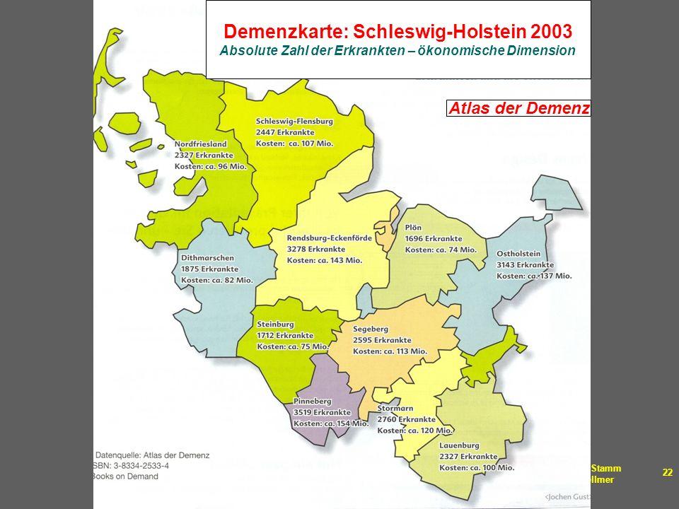 Dr. med. Thomas Stamm Layout: Márika Fellmer 22 Demenzkarte: Schleswig-Holstein 2003 Absolute Zahl der Erkrankten – ökonomische Dimension Atlas der De