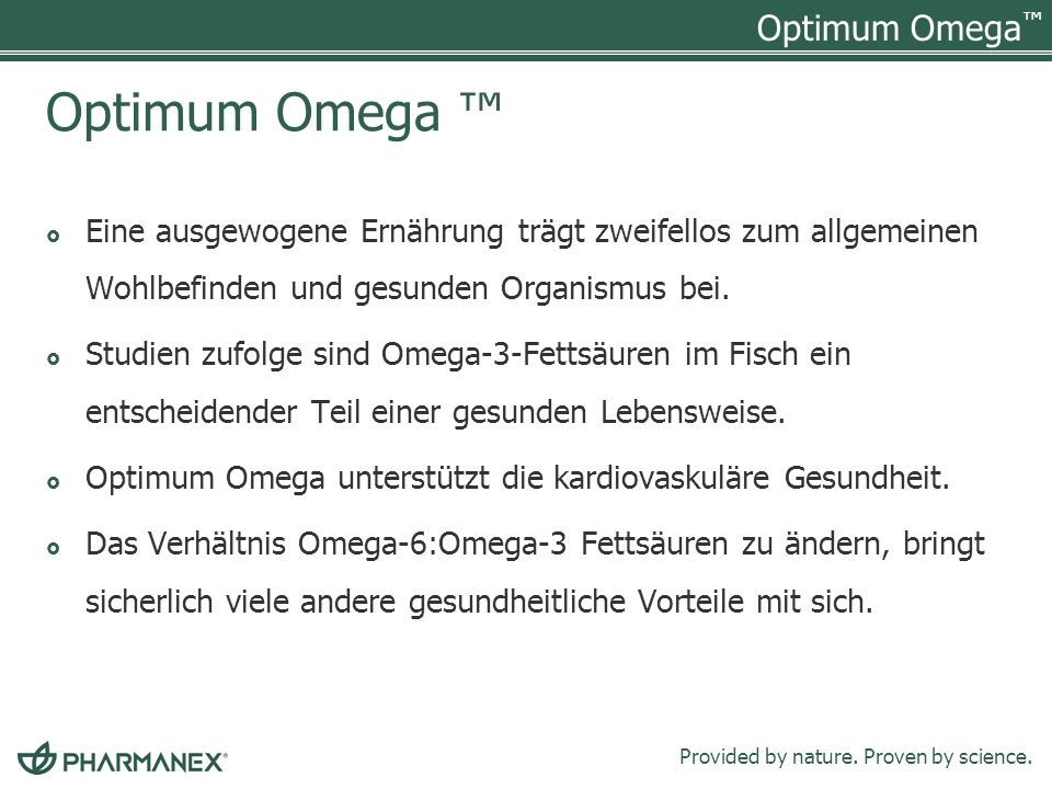 Optimum Omega Provided by nature. Proven by science.