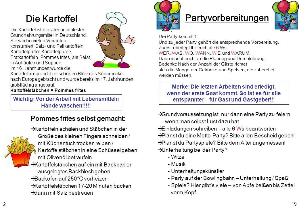 Die Kartoffel Pommes frites selbst gemacht: Die Kartoffel ist eins der beliebtesten Grundnahrungsmittel in Deutschland. Sie wird in vielen Varianten k