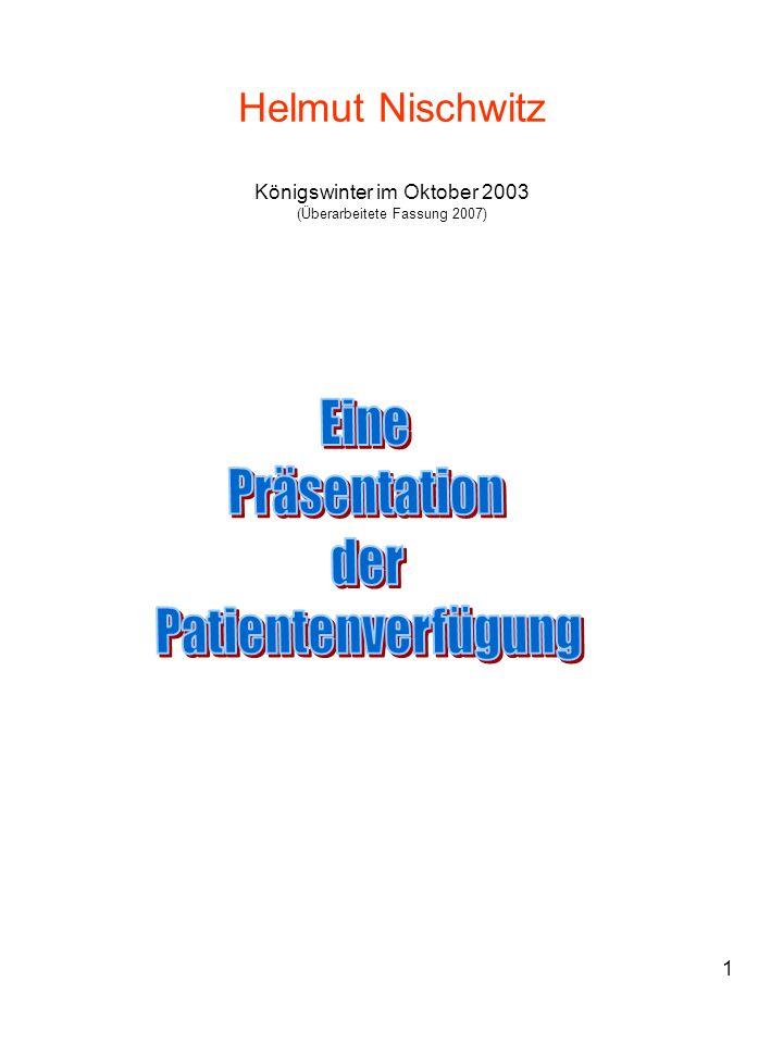 1 Helmut Nischwitz Königswinter im Oktober 2003 (Überarbeitete Fassung 2007)