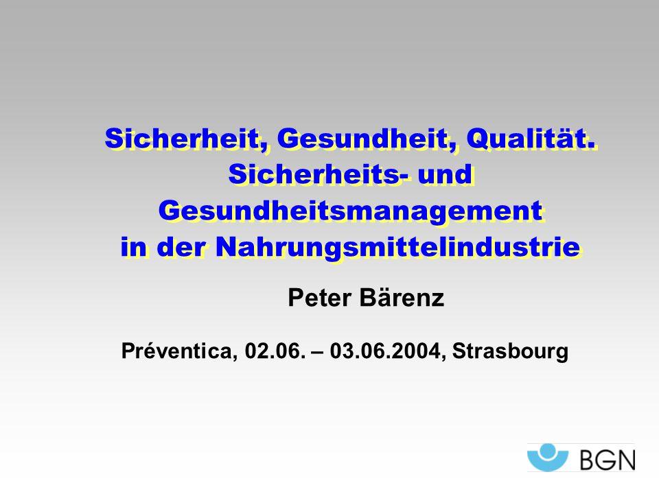 Förderung von Sicherheit und Gesundheit durch Managementsysteme Préventica, 2.