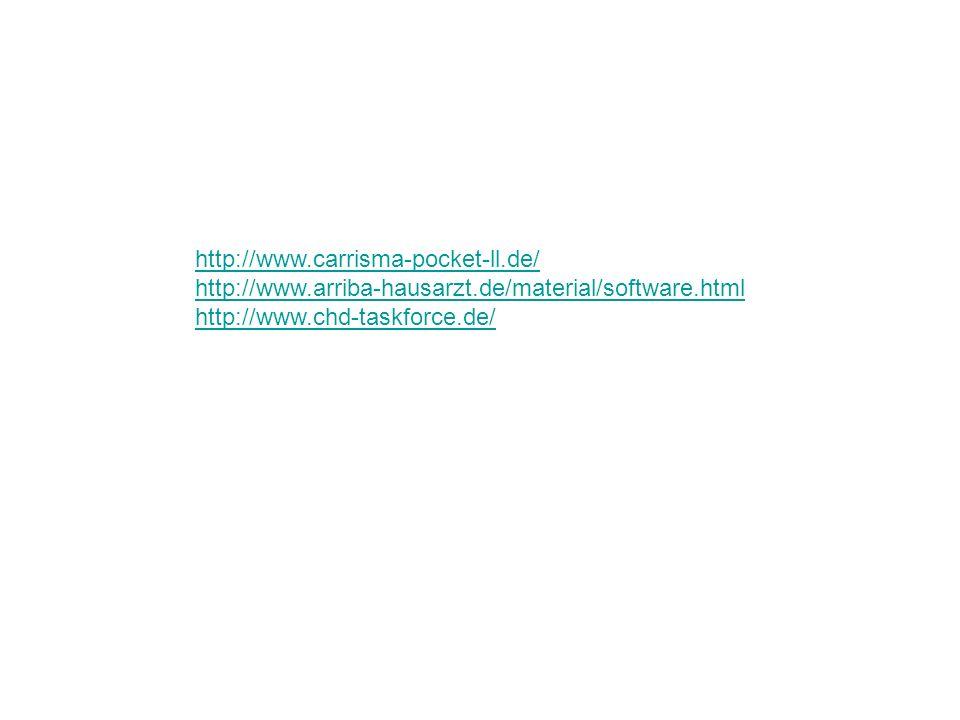 http://www.carrisma-pocket-ll.de/ http://www.arriba-hausarzt.de/material/software.html http://www.chd-taskforce.de/
