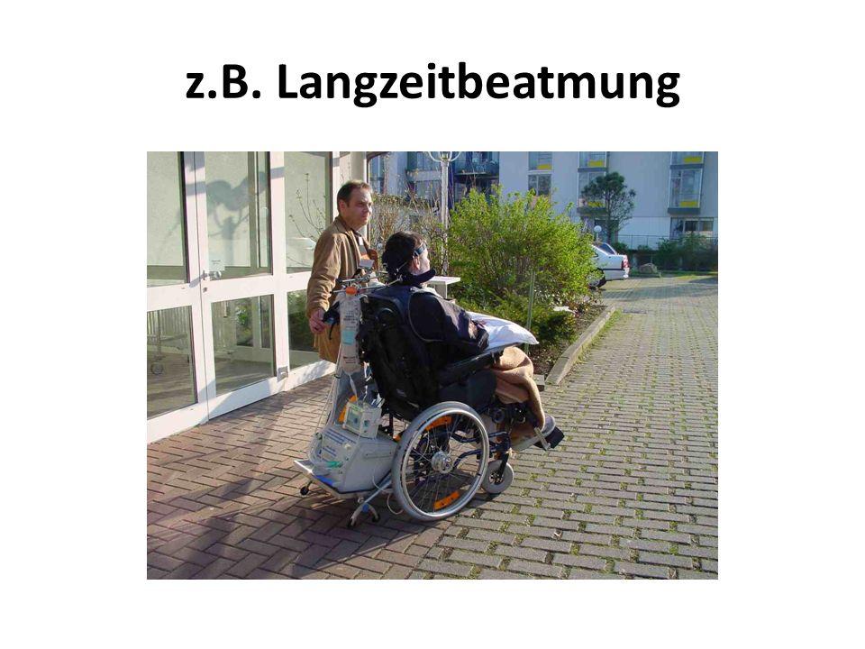 z.B. Langzeitbeatmung