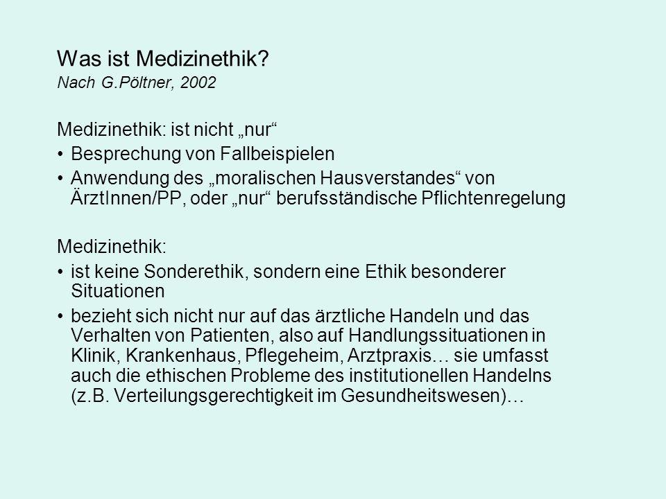 Ethische Prinzipien Die vier Prinzipien der mittleren Ebene, Beauchamp & Childress, 1995 Benefizprinzip: Verpflichtung Gutes zu tun.