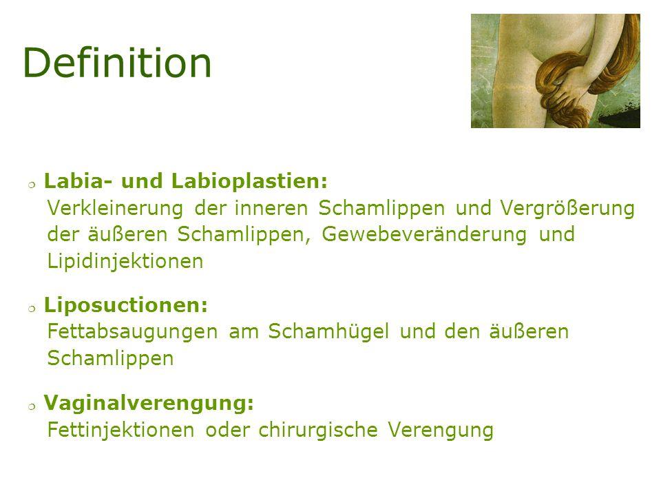 Definition Labia- und Labioplastien: Verkleinerung der inneren Schamlippen und Vergrößerung der äußeren Schamlippen, Gewebeveränderung und Lipidinjekt
