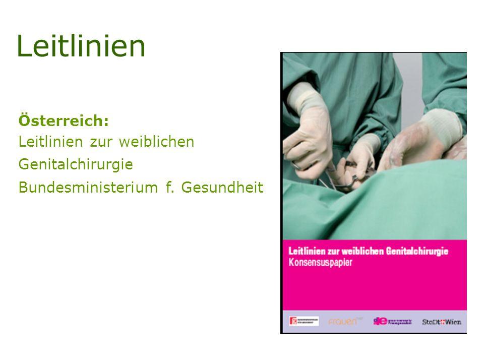 Leitlinien Österreich: Leitlinien zur weiblichen Genitalchirurgie Bundesministerium f. Gesundheit
