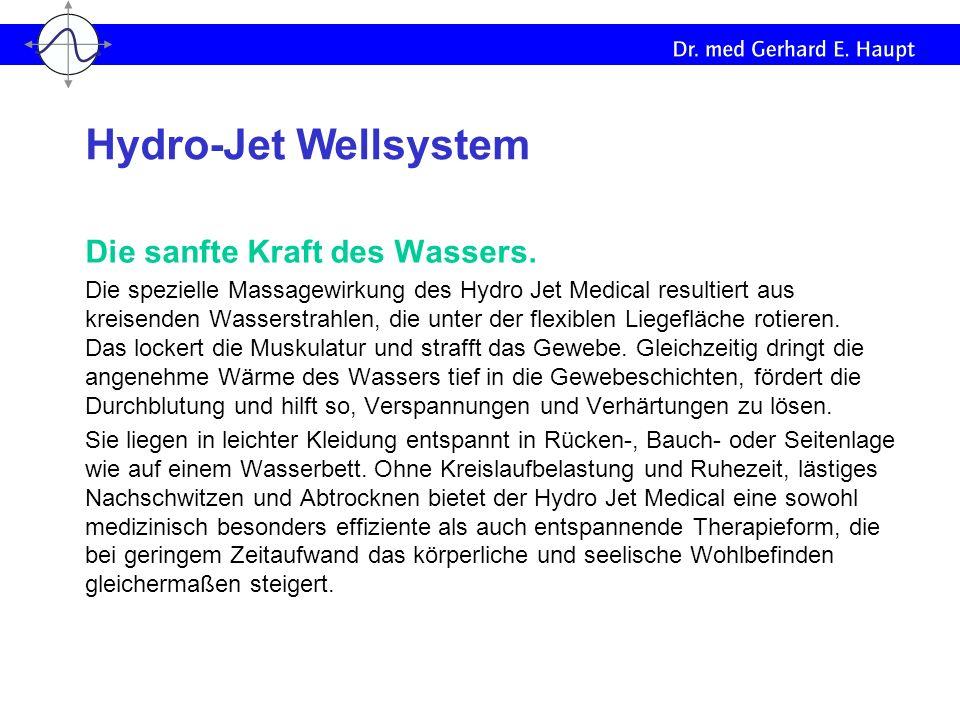 Die sanfte Kraft des Wassers. Die spezielle Massagewirkung des Hydro Jet Medical resultiert aus kreisenden Wasserstrahlen, die unter der flexiblen Lie