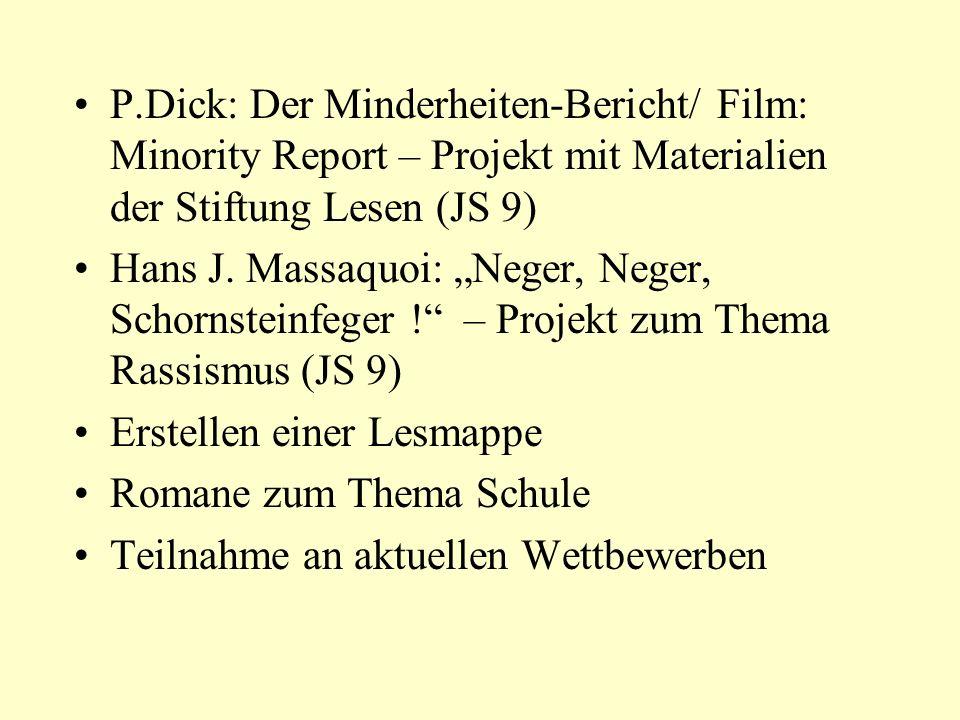 P.Dick: Der Minderheiten-Bericht/ Film: Minority Report – Projekt mit Materialien der Stiftung Lesen (JS 9) Hans J.