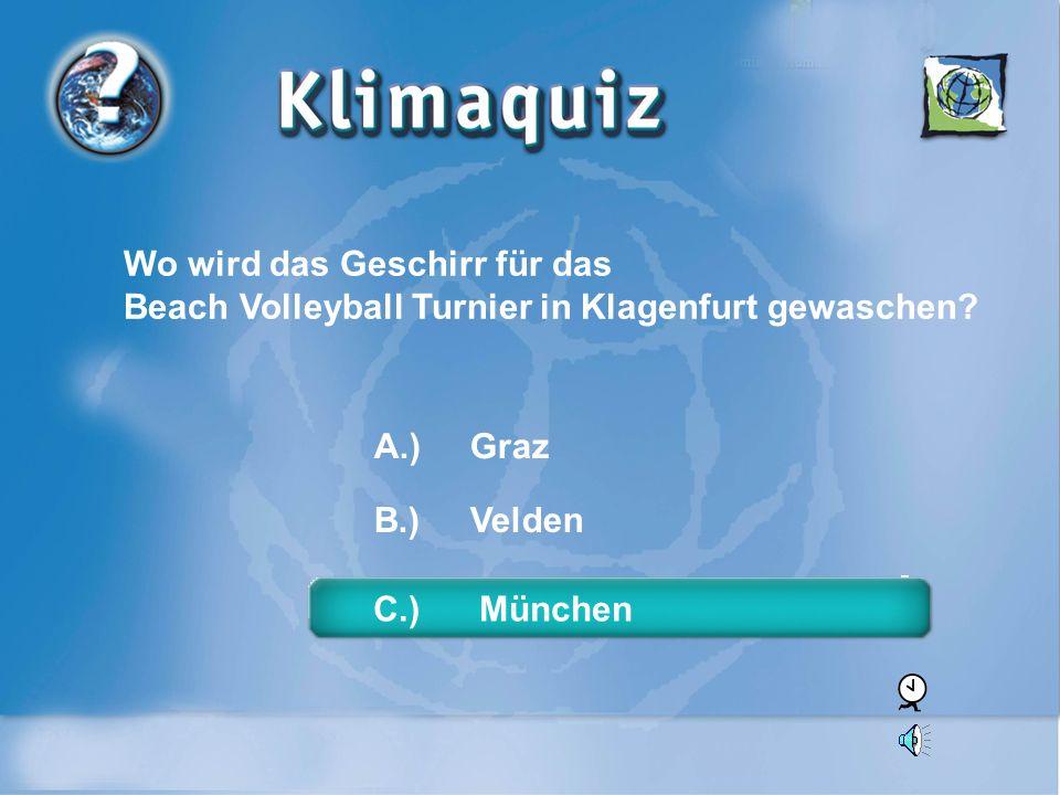 Wo wird das Geschirr für das Beach Volleyball Turnier in Klagenfurt gewaschen.