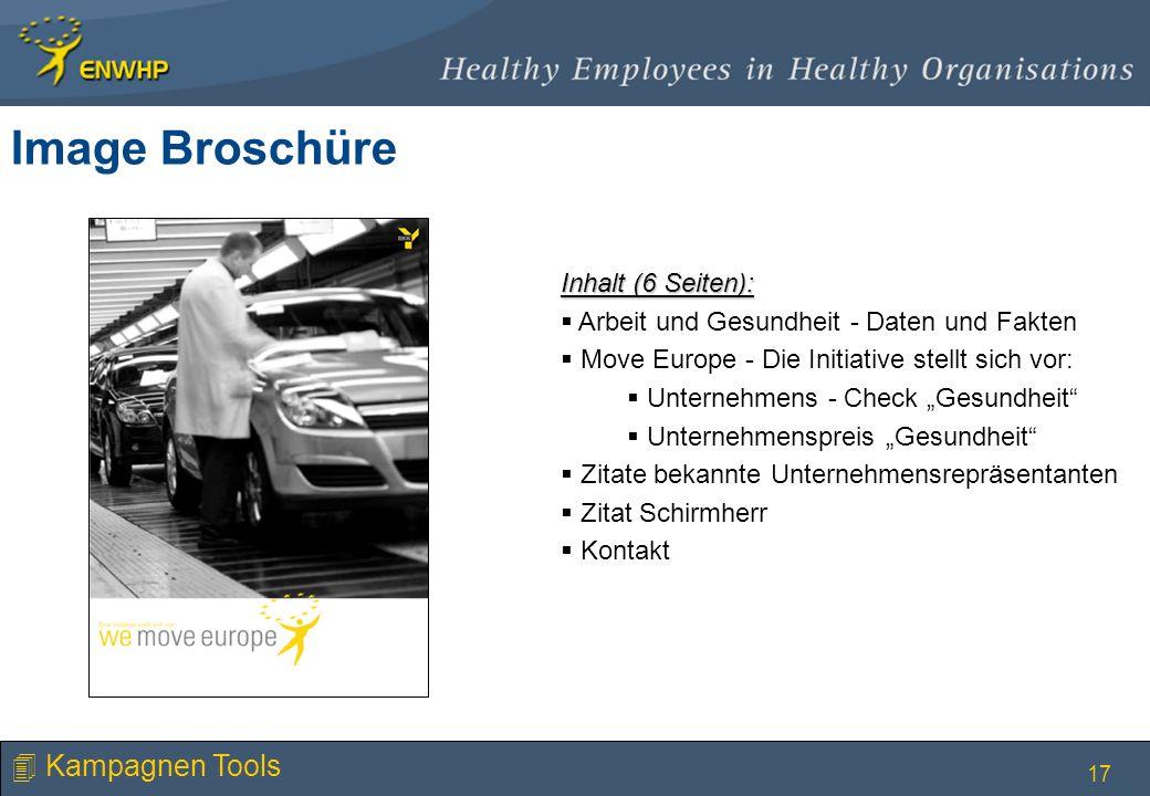 17 Inhalt (6 Seiten): Arbeit und Gesundheit - Daten und Fakten Move Europe - Die Initiative stellt sich vor: Unternehmens - Check Gesundheit Unternehm