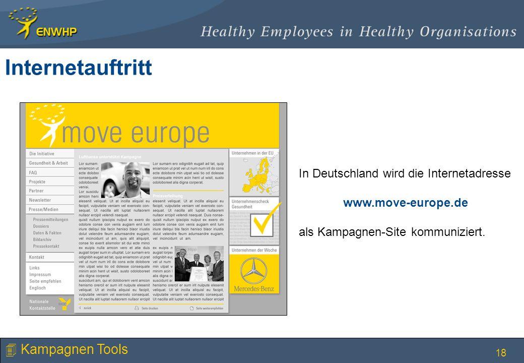 18 In Deutschland wird die Internetadresse www.move-europe.de als Kampagnen-Site kommuniziert. Internetauftritt 4 Kampagnen Tools