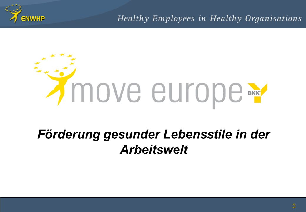 3 Förderung gesunder Lebensstile in der Arbeitswelt