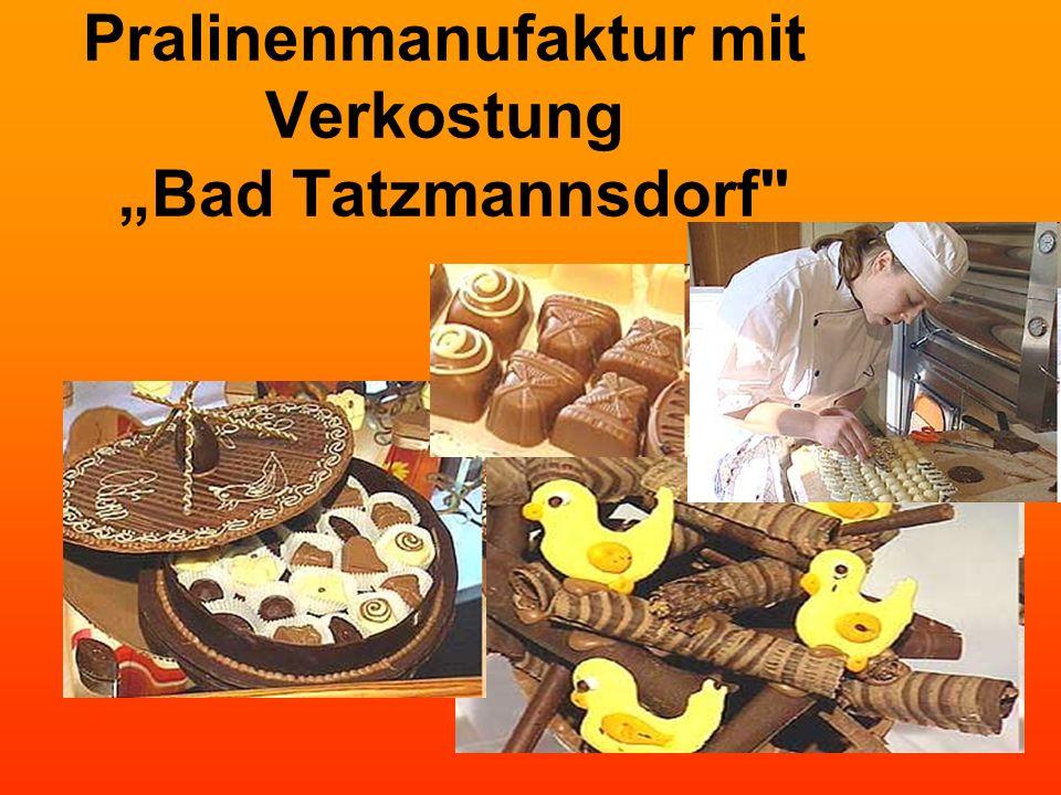 Pralinenmanufaktur mit Verkostung Bad Tatzmannsdorf Brauereibesichtigung mit Verkostung Rabenbräu