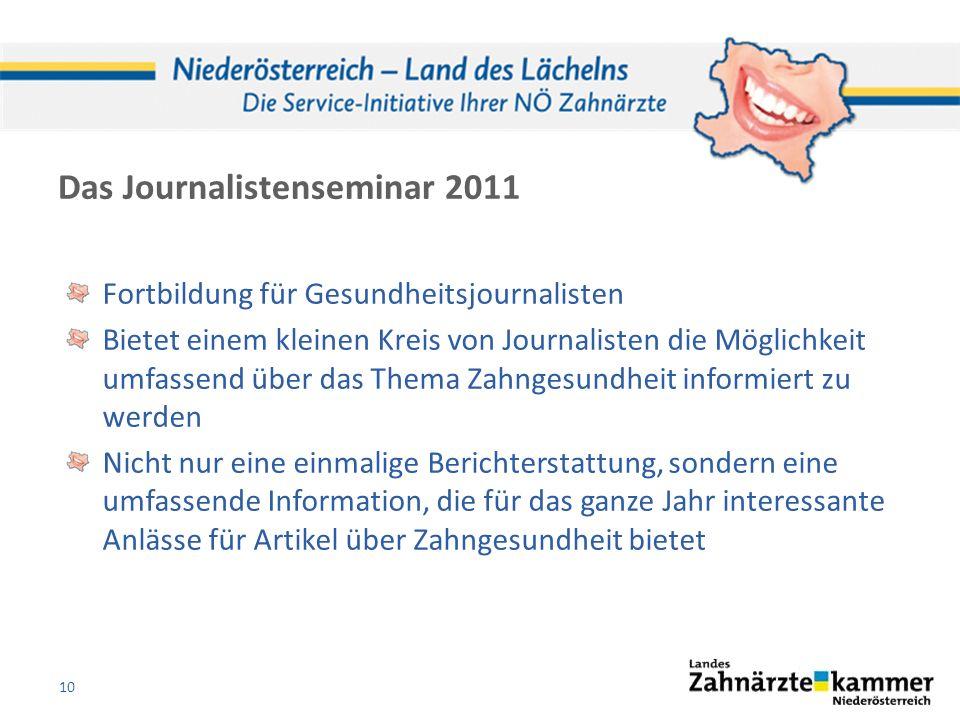 Das Journalistenseminar 2011 Fortbildung für Gesundheitsjournalisten Bietet einem kleinen Kreis von Journalisten die Möglichkeit umfassend über das Th