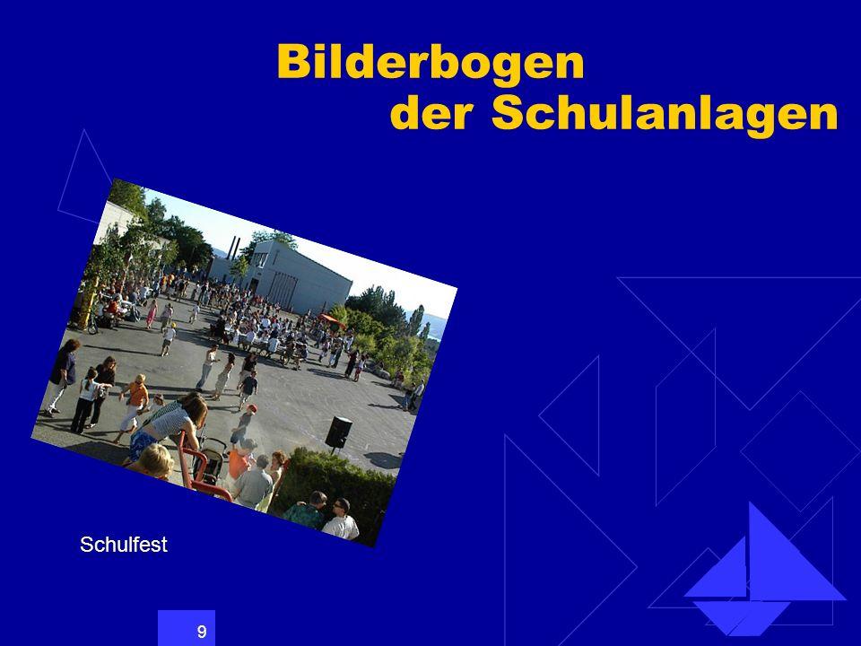 9 Bilderbogen der Schulanlagen Schulfest