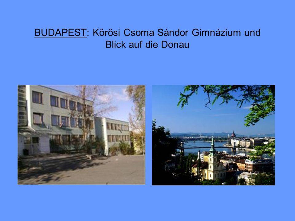 BUDAPEST: Körösi Csoma Sándor Gimnázium und Blick auf die Donau