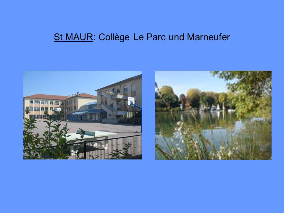 St MAUR: Collège Le Parc und Marneufer