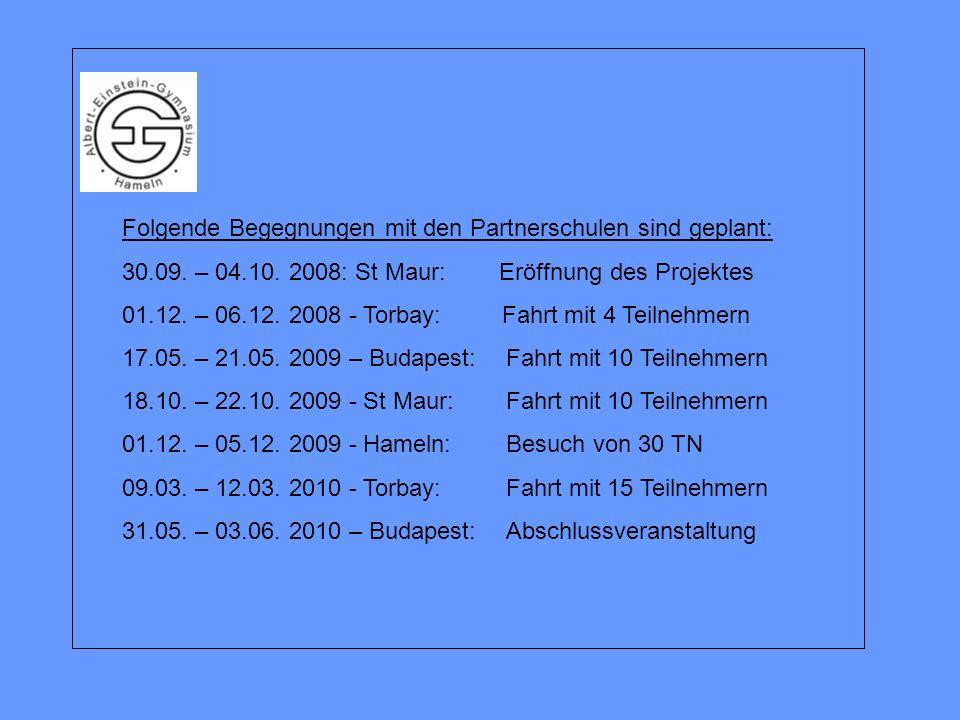 Folgende Begegnungen mit den Partnerschulen sind geplant: 30.09.