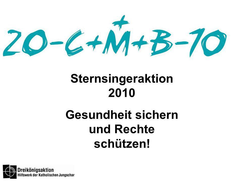 Sternsingeraktion 2010 Gesundheit sichern und Rechte schützen!