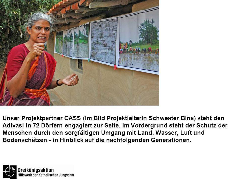 Unser Projektpartner CASS (im Bild Projektleiterin Schwester Bina) steht den Adivasi in 72 Dörfern engagiert zur Seite.