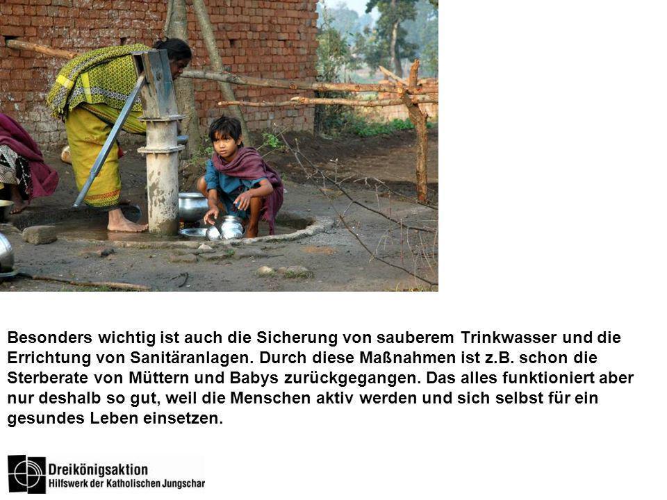 Besonders wichtig ist auch die Sicherung von sauberem Trinkwasser und die Errichtung von Sanitäranlagen.