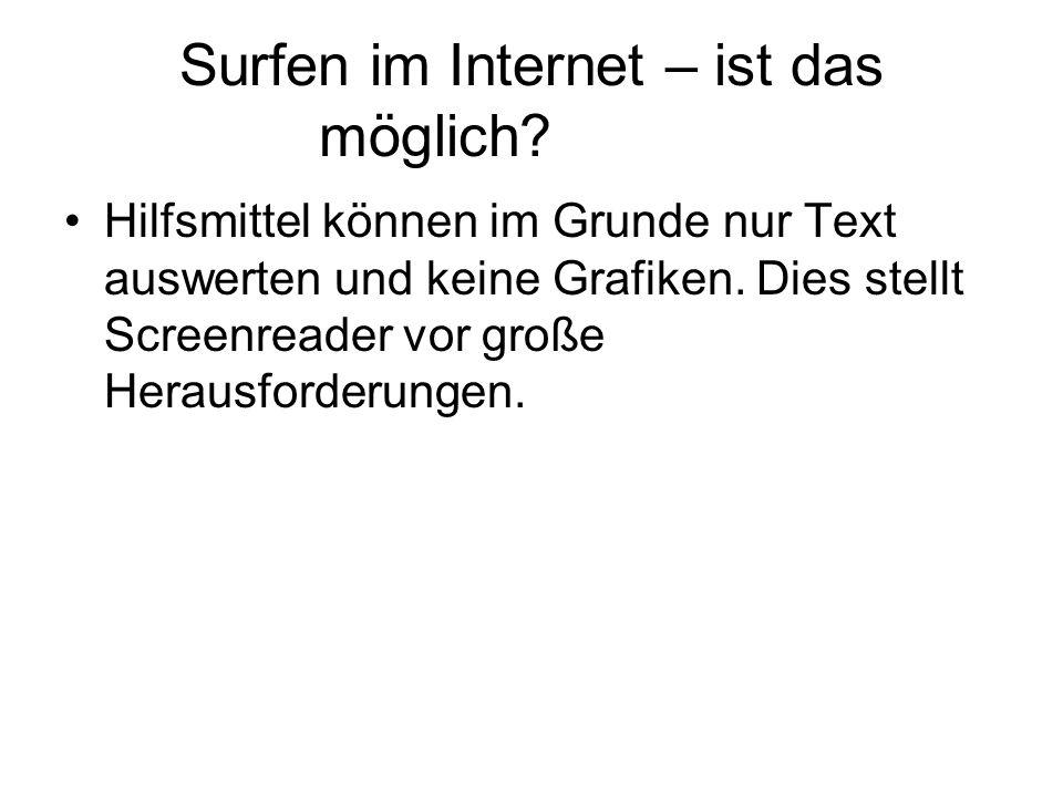 Surfen im Internet – ist das möglich.