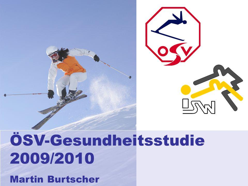 ÖSV-Gesundheitsstudie 2009/2010 Martin Burtscher