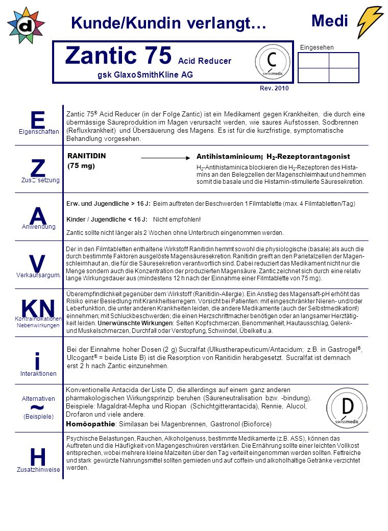 Eingesehen Kunde/Kundin verlangt… E Z A V KN i ~ H Eigenschaften Zussetzung Anwendung Verkaufsargum.