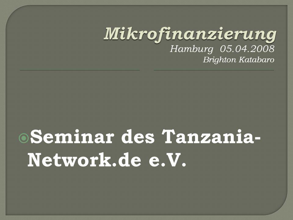 Seminar des Tanzania- Network.de e.V. Hamburg 05.04.2008 Brighton Katabaro