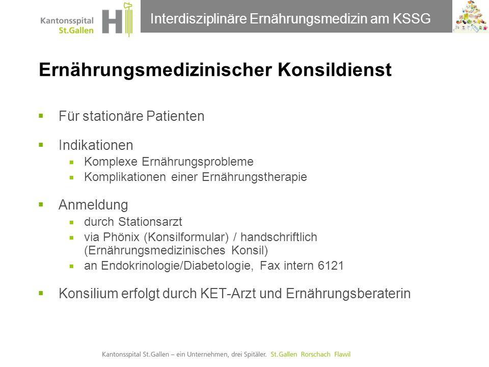 Thema der Präsentation Ernährungsmedizinischer Konsildienst Interdisziplinäre Ernährungsmedizin am KSSG