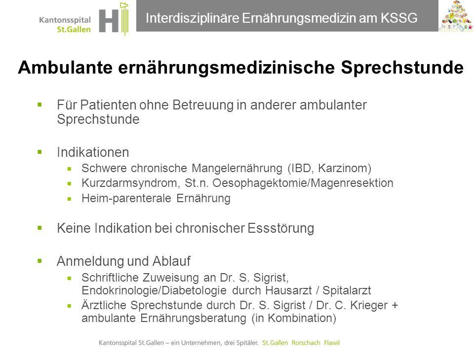 Thema der Präsentation Interdisziplinäre Ernährungsmedizin am KSSG Besten Dank für die Aufmerksamkeit !
