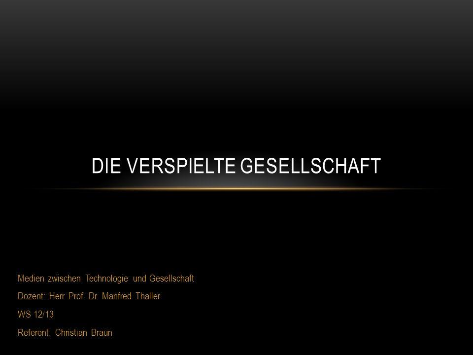 Medien zwischen Technologie und Gesellschaft Dozent: Herr Prof.