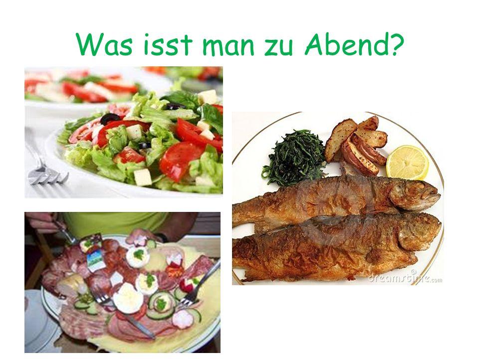 Was isst man zu Abend?