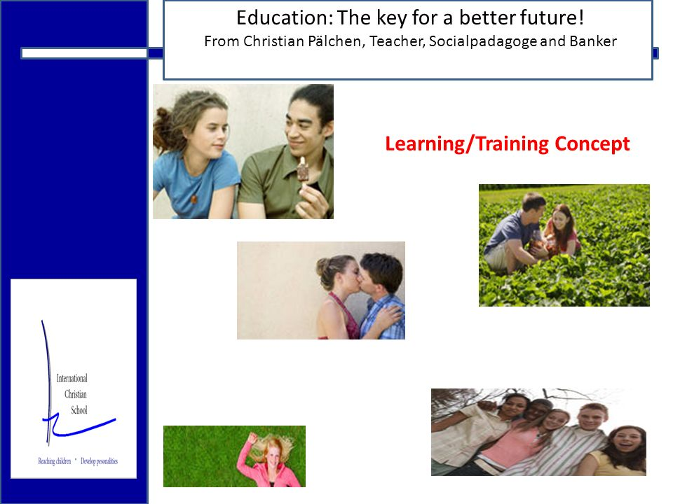 18.12.2009 Education: The key for a better future.