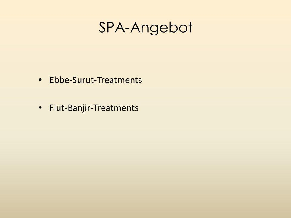 SPA-Angebot Ebbe-Surut-Treatments Flut-Banjir-Treatments