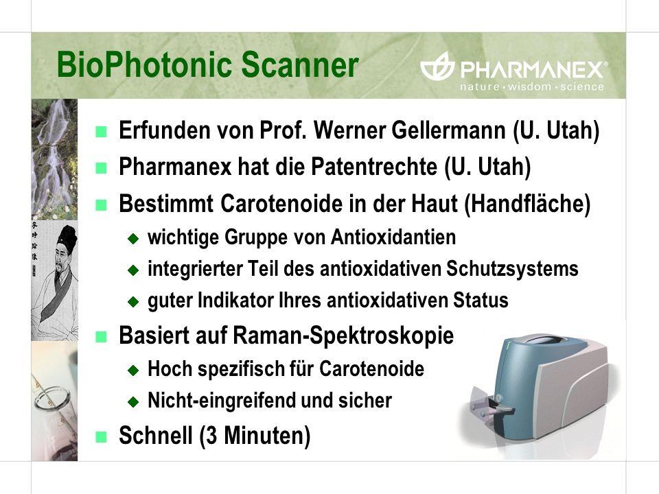 BioPhotonic Scanner n Erfunden von Prof. Werner Gellermann (U. Utah) n Pharmanex hat die Patentrechte (U. Utah) n Bestimmt Carotenoide in der Haut (Ha