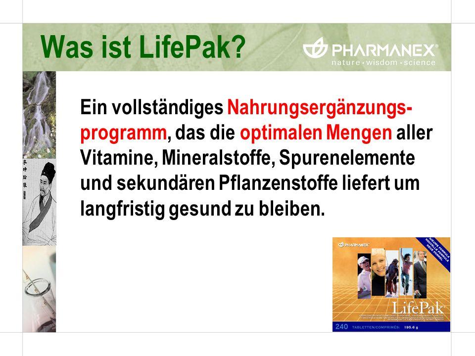 Was ist LifePak? Ein vollständiges Nahrungsergänzungs- programm, das die optimalen Mengen aller Vitamine, Mineralstoffe, Spurenelemente und sekundären